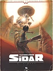 Rayons pour Sidar, Tome 2 : Lionel