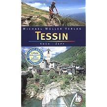 Tessin: Reisehandbuch mit vielen praktischen Tipps