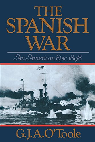 The Spanish War: An American Epic 1898