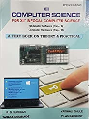 12th Computer Science for Bifocal Computer Science Paper 1 & 2 (Theory & Pr