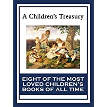 A Children's Treasury: The Wonderful Wizard of Oz; Black Beauty; The Wind in the Willows; The Adventures of Pinocchio; The Story of Doctor Dolittle; The ... Heidi; Alice's Adventures in Wonderland