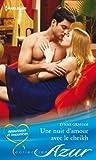 Une nuit d'amour avec le cheikh : T2 - Amoureuses et insoumises