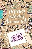 'Immer wieder du und ich' von Juliet Ashton