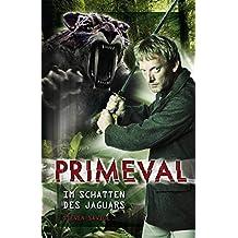Primeval 1: Im Schatten des Jaguars