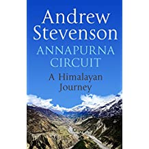 Annapurna Circuit: Himalayan Journey (English Edition)