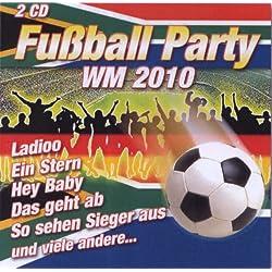 Fußball Party WM 2010 - 2 CD