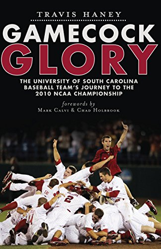Gamecock Glory: The University of South Carolina Baseball Team's Journey to the 2010 NCAA Championship (Sports) (English Edition)