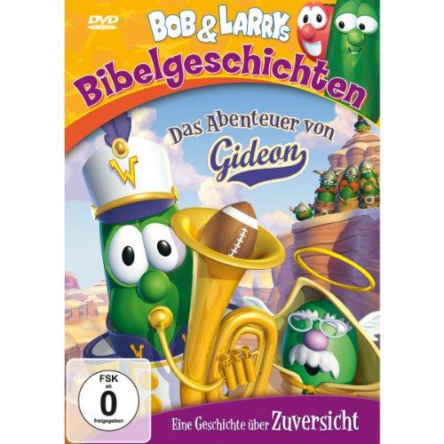 Bob & Larrys Bibelgeschichten: Das Abenteuer von Gideon