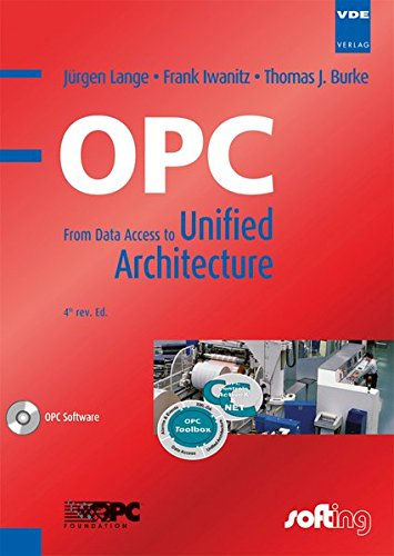 OPC (englischsprachige Ausgabe): From Data Access to Unified Architecture