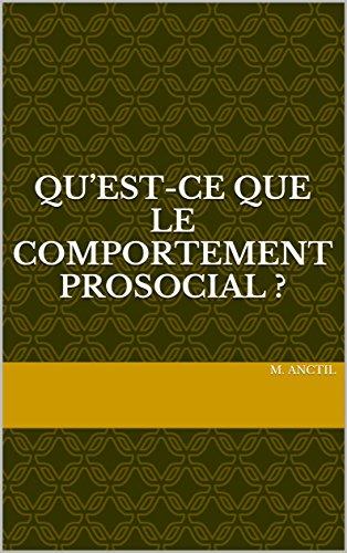 Livre Qu'est-ce que le comportement prosocial ? pdf ebook