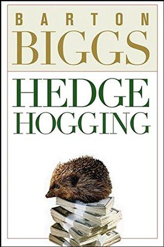 Hedge Hogging par Barton Biggs