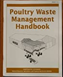 Image de Poultry Waste Management Handbook (Nraes (Series), 132.)