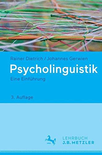 Psycholinguistik: Eine Einführung
