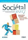 Telecharger Livres Societal 2017 Sans totem ni tabou pour en finir avec les idees recues (PDF,EPUB,MOBI) gratuits en Francaise