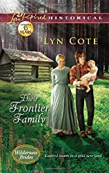 Their Frontier Family (Love Inspired Historical) by Lyn Cote (2012-10-30)