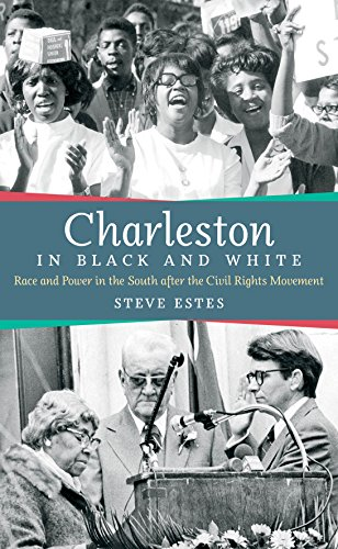 Charleston in Black and White: Race and Power in the South after the Civil Rights Movement (English Edition)