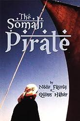 The Somali Pirate (The Somali Pirate Trilogy Book 1)