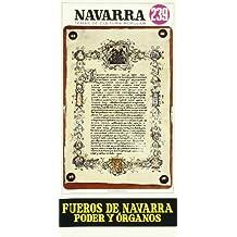 Fueros de Navarra. poder y organos (Navarra. temas de cultura popular)