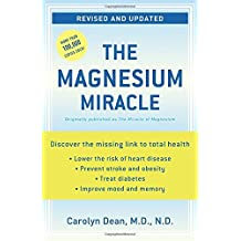 The Magnesium Miracle (Revised and Updated).