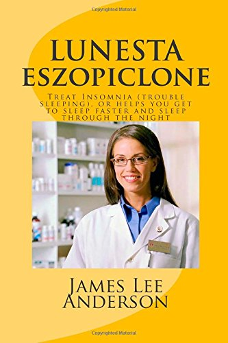 lunesta-eszopiclone-treat-insomnia-trouble-sleeping-or-helps-you-get-to-sleep-faster-and-sleep-throu