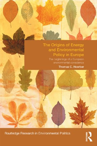 the-origins-of-energy-and-environmental-policy-in-europe-the-beginnings-of-a-european-environmental-