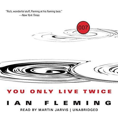 You Only Live Twice (James Bond series, Book 12) by Ian Fleming (2014-09-01)