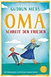 »Oma!«, schreit der Frieder (Oma und Frieder) - Gudrun Mebs