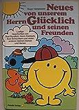 Neues von unserem Herrn Glücklich und seinen Freunden. Lustige Geschichten von Rosi Rundlich, Herrn Komisch, Susi Schüchtern und vielen anderen kleinen Damen und Herren