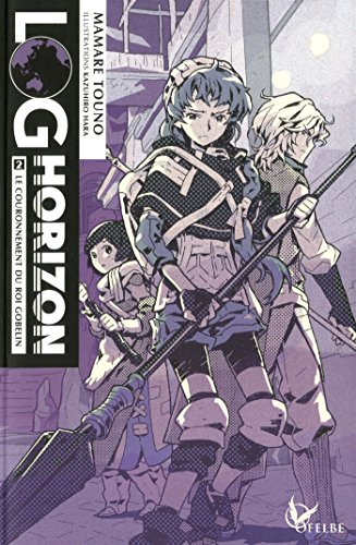 Log Horizon Edition simple Tome 2