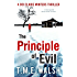 The Principle Of Evil: A Fast-Paced Serial Killer Thriller (DCI Claire Winters, Book 2)