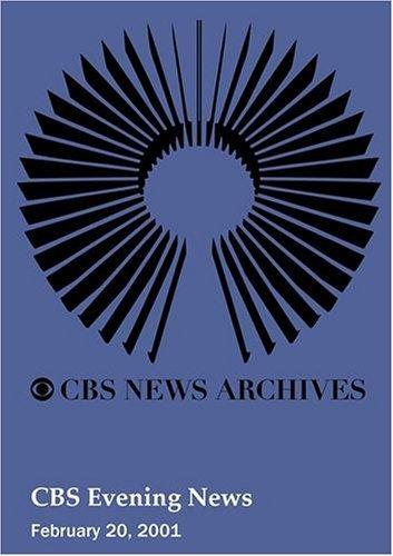 cbs-evening-news-february-20-2001