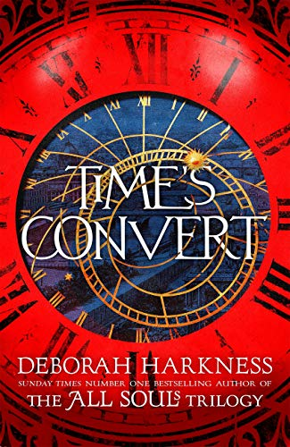 Time's Convert by [Harkness, Deborah]