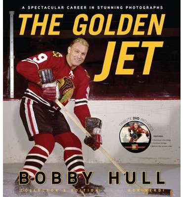 [(The Golden Jet)] [ By (author) Bobby Hull, By (author) Bob Verdi ] [November, 2010]