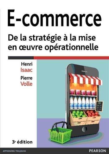E-commerce 3e édition : De la stratégie à la mise en oeuvre opérationnelle