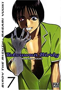 Tetsuwan Birdy Edition simple Tome 7