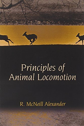 Principles of Animal Locomotion by R. McNeill Alexander (2013-10-31)