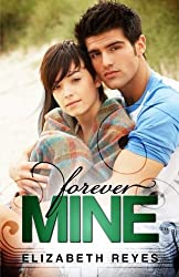 Forever Mine: The Moreno Brothers by Elizabeth Reyes (2012-05-24)