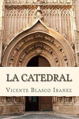 La Catedral por Vicente Blasco Ibanez