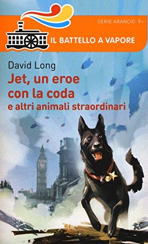 jet-un-eroe-con-la-coda-e-altri-animali-straordinari