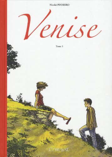 Venise, Tome 1 :