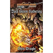 [(Dark Storm Gathering)] [by: Chris Wraight]