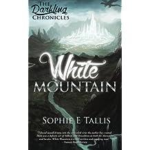 White Mountain (The Darkling Chronicles)