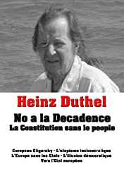 Heinz Duthel: No a la Decadence: La Constitution sans le people