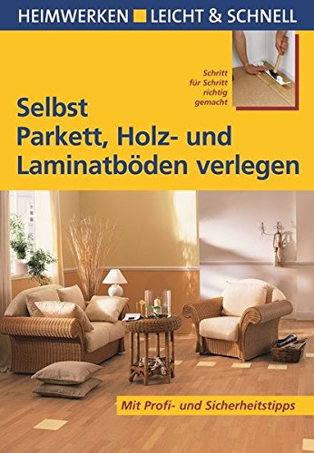 selbst-parkett-holz-und-laminatboden-verlegen