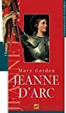 Jeanne d'Arc - Mary Gordon