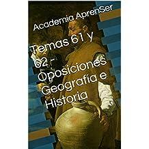 Temas 61 y 62 - Oposiciones Geografía e Historia