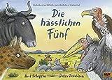Die hässlichen Fünf: Vierfarbiges Bilderbuch. Aus dem Englischen übertragen von Salah Naoura - Axel Scheffler, Julia Donaldson