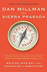 The Creative Compass: Writing Your Way from Inspiration to Publication by Dan Millman (2013-11-12)