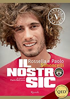 Il nostro Sic (VINTAGE): (eBook a colori per Tablet e PC) di [Simoncelli, Rossella, Simoncelli, Paolo]