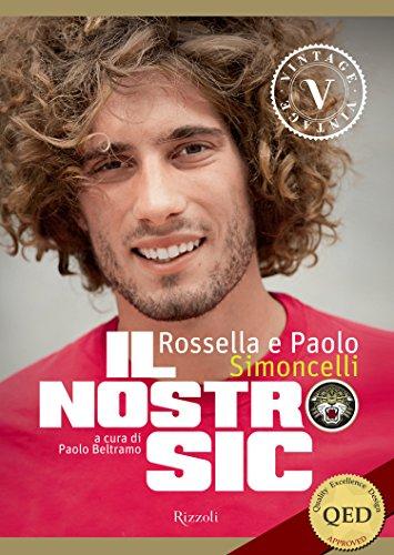 Il nostro Sic (VINTAGE): (eBook a colori per Tablet e PC) (Italian Edition) por Rossella Simoncelli